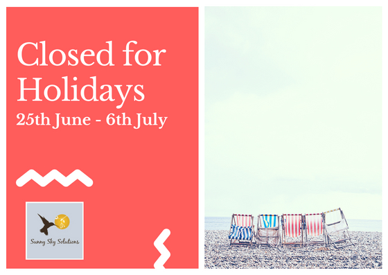 Closed for Holidays25th June - 6th July-2